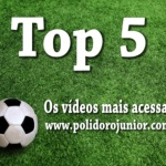 TOP 5 – OS VÍDEOS MAIS ACESSADOS DO SITE